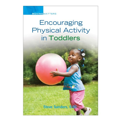 Encouraging Physical Activity in Toddlers - Paperback