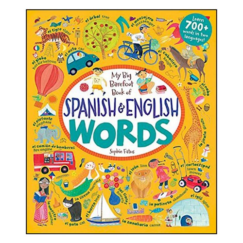 My Big Barefoot Book of Spanish and English Words (Spanish Edition) - Hardcover