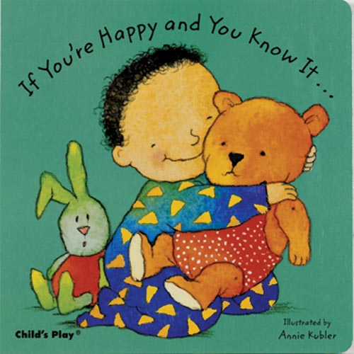If You're Happy and You Know It - Board Book