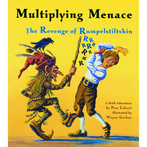 Multiplying Menace: The Revenge of Rumpelstiltskin - Paperback