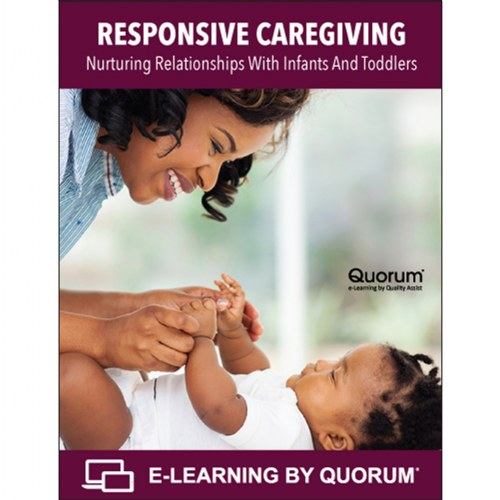 Responsive Caregiving: Nurturing Relationships With Infants And Toddlers