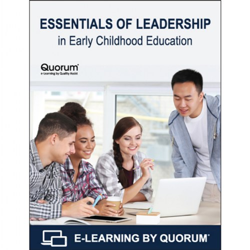 Essentials Of Leadership In Early Childhood Education