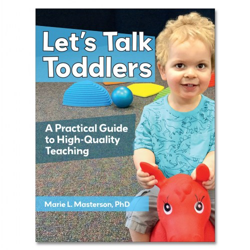 Why Toddlers Needs Lessons About >> Let S Talk Toddlers A Practical Guide To High Quality Teaching Paperback
