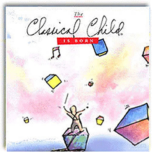 Classical Child Is Born - CD