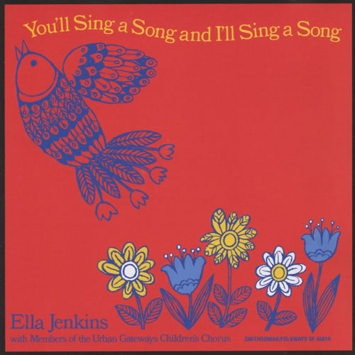 You Sing A Song & I'll Sing A Song CD