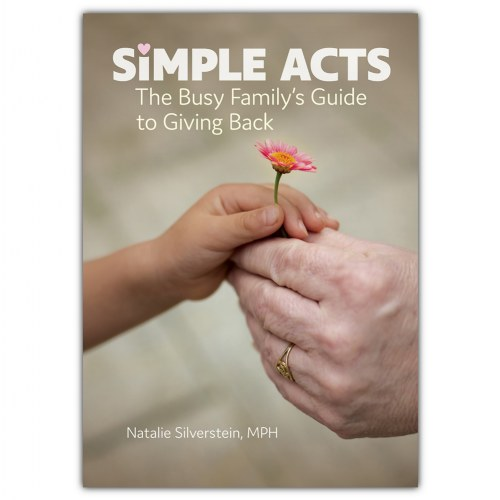 Simple Acts: The Busy Family's Guide to Giving Back - Paperback