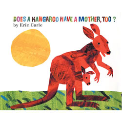 Does a Kangaroo Have a Mother, Too? - Paperback