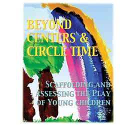 Beyond Centers & Circle Time, 3rd Edition, 2019