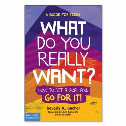 What Do You Really Want? How to Set a Goal and Go for It! - Paperback