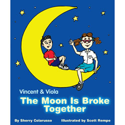 Vincent & Viola: The Moon Is Broke Together - Hardcover