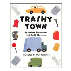 Trashy Town - Hardcover