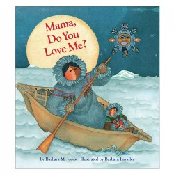 Mama, Do You Love Me? - Hardcover