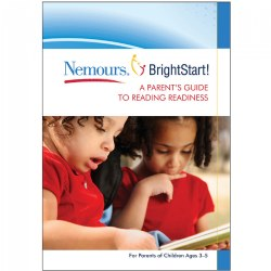 Nemours® BrightStart! A Parent's Guide to Reading Readiness…