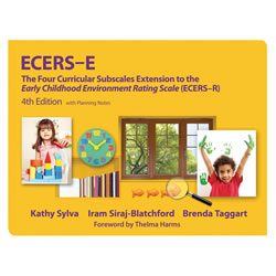 ECERS-E™ The Four Curricular Subscales Extension to ECERS-R™