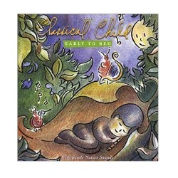 Classical Child Early To Bed - CD