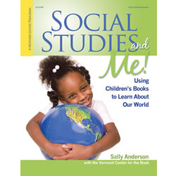 Social Studies and Me! Using Children's Books to Learn About Our World