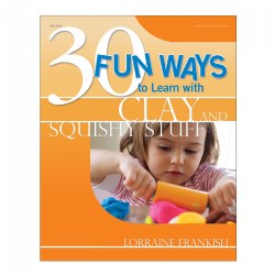 30 Fun Ways to Learn with Clay and Squishy Stuff