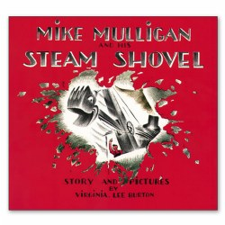 Mike Mulligan and His Steam Shovel - Paperback
