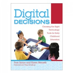 Digital Decisions: Choosing the Right Technology for Early Childhood Education