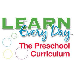 Learn Every Day(tm): The Preschool Curriculum