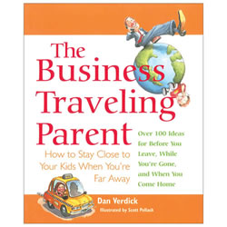 The Business Traveling Parent - Paperback
