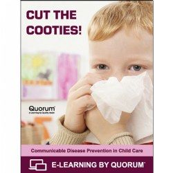 Cut the Cooties! Communicable Disease Prevention In Child Care