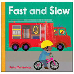 Fast and Slow - Board Book