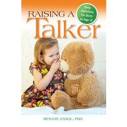 Raising a Talker: Easy Activities for Birth to Age 3! - Paperback