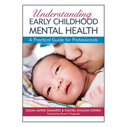 Understanding Early Childhood Mental Health: A Guide for Professionals (Paperback)