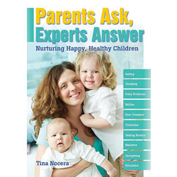 Parents Ask, Experts Answer: Nurturing Happy, Healthy Children - Paperback