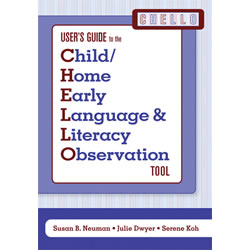 User's Guide to the Child/Home Early Language and Literacy Observation Tool