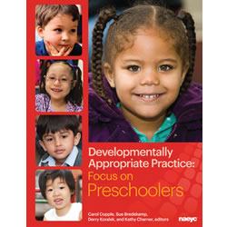 Developmentally Appropriate Practice: Focus on Preschoolers