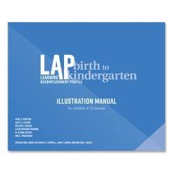 LAP™ Birth to Kindergarten Illustration Manual