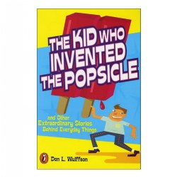 The Kid Who Invented the Popsicle - Paperback