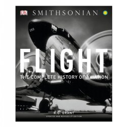 Flight: The Complete History of Aviation - Paperback
