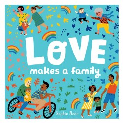 Love Makes a Family - Board Book