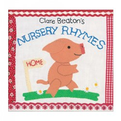Clare Beaton's Nursery Rhymes - Board Book