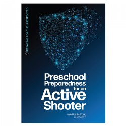 Preschool Preparedness for an Active Shooter - Paperback