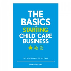 The Basics of Starting a Child-Care Business - Paperback