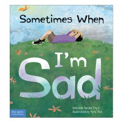 Sometimes When I'm Sad - Hardcover