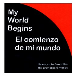 My World Begins - El Comienzo De Mi Mundo - Bilingual Cloth Book