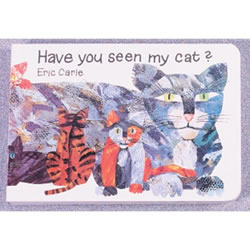 Have You Seen My Cat (Board Book)