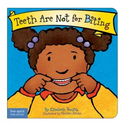 Teeth Are Not For Biting - Board Book