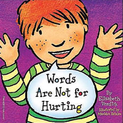 Words Are Not For Hurting - Board Book