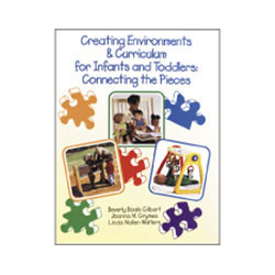 Creating Environments & Curriculum for Infants and Toddlers