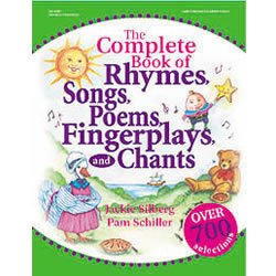 The Complete Book of Rhymes, Poems, Songs, Fingerplays & Chants