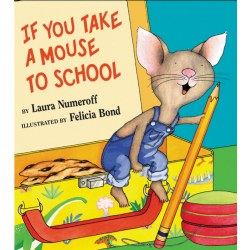 If You Take A Mouse To School (Hardback)