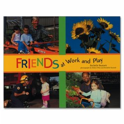 Friends At Work and Play Paperback Book and Poster Set