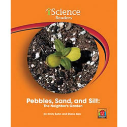 Pebbles, Sand, & Silt: The Neighbor's Garden (Level A)