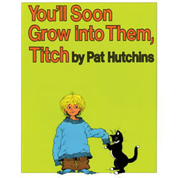 You'll Soon Grow into Them, Titch - Paperback